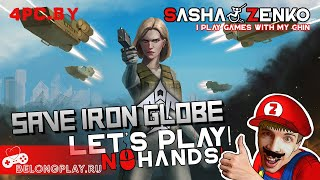 Save Iron Globe Gameplay (Chin & Mouse Only)