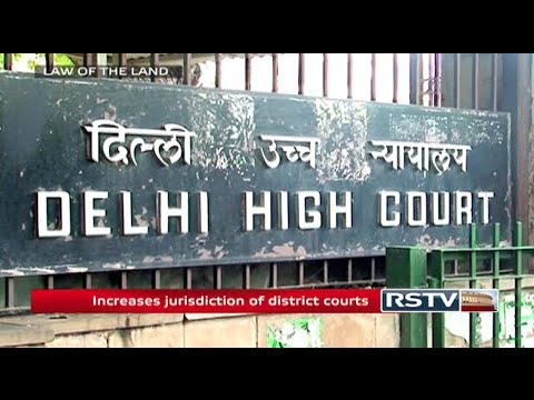 Law of the Land - The Delhi High Court (Amendment) Bill, 2014