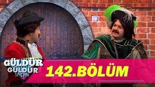 Güldür Güldür Show 142.Bölüm (Tek Parça Full HD)