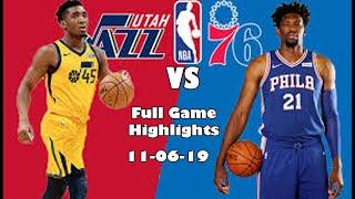 Utah Jazz Vs Philadelphia 76ers Full Game Highlights|Nba Regular Season|11-06-19|