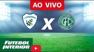 Londrina x Guarani - Brasileiro Série B 2018 AO VIVO