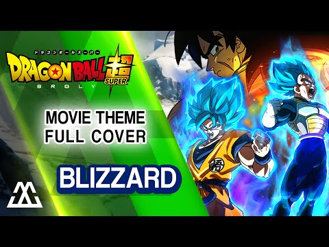 Dragon Ball Super Broly - Blizzard (Full Rock Cover)
