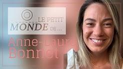 LE PETIT MONDE DE... ANNE-LAURE BONNET