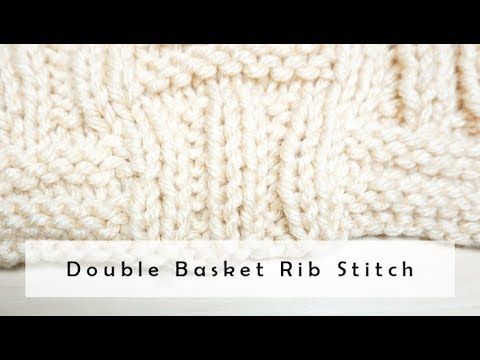 How To Knit Double Basket Rib Stitch Easy Knitpurl Basketweave