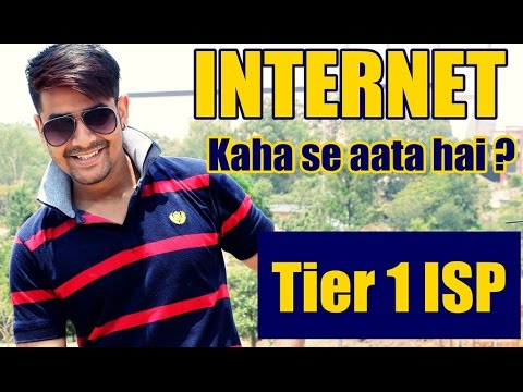 Internet Aata Kaha Se Hai ? | Tier 1 ISP Explained In Hindi