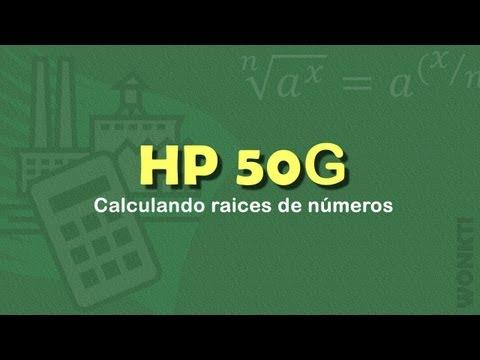 HP - 50G Guía Rápida: Calculando Raices de Números