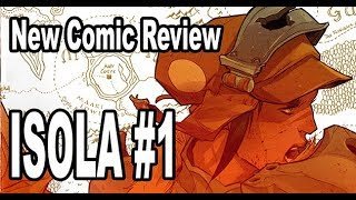 Comic Review Image Comic's ISOLA #1... Gorgeous!!