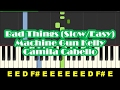 How To Play Bad Things - SLOW Easy Piano Tutorial - Machine Gun Kelly & Camila Cabello