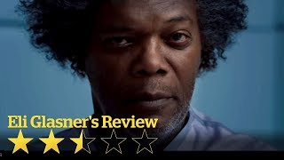 Glass: Temper your expectations