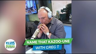 Name That Kazoo-une | Elvis Duran Exclusive