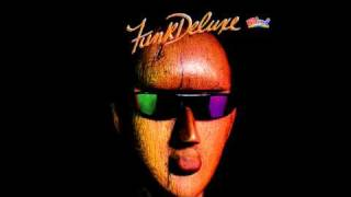 Funk Deluxe - Tender Lovin