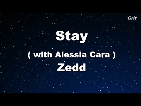 Stay - Zedd, Alessia Cara Karaoke 【No Guide Melody】 Instrumental
