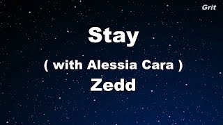 Download Stay - Zedd, Alessia Cara Karaoke 【No Guide Melody】 Instrumental MP3 song and Music Video