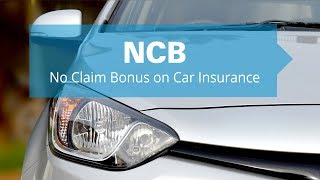 What is NCB in car insurance?
