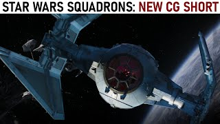 The New Star Wars Squadrons CG Short is INCREDIBLE