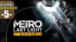 Metro Last Light Redux - ciasne ciemne tunele :) - Na żywo
