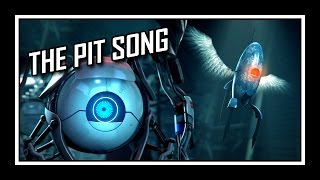 Repeat youtube video [♪] Portal - The Pit Song