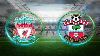 LIVERPOOL vs SOUTHAMPTON | Prediksi Liga Inggris 22 September 2018 | Prediksi Skor Anda?