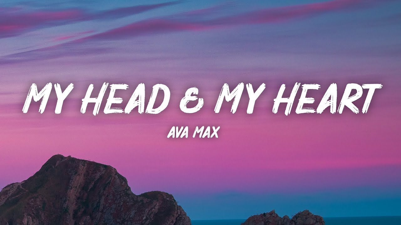 Download Ava Max - My Head & My Heart (Lyrics)