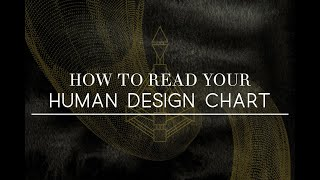 How To Read Your Human Design Chart | Step By Step Guide
