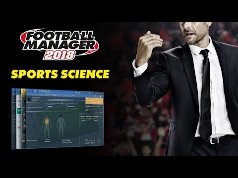 Football Manager 2018 | Sports Science Overhaul | FM18