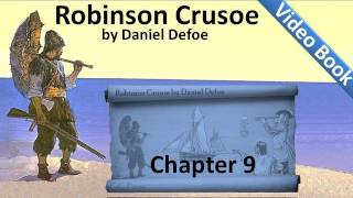 Chapter 09 - The Life and Adventures of Robinson Crusoe by Daniel Defoe - A Boat
