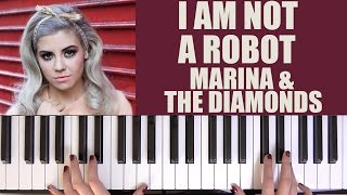 How To Play: I Am Not A Robot - Marina And The Diamonds