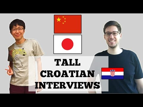 TALL CROATIAN INTERVIEWS: CHINESE/JAPANESE BIG BROTHER