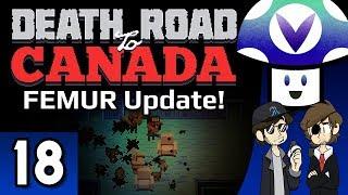 [Vinesauce] Vinny - Death Road to Canada: FEMUR Update! (part 18)