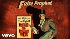 Bob Dylan - False Prophet (Official Audio)