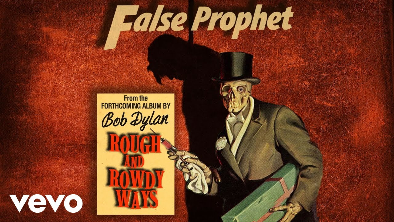 Bob Dylan - False Prophet (Official Audio)