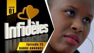 INFIDELES - Saison 1 - Episode 25 : la bande annonce
