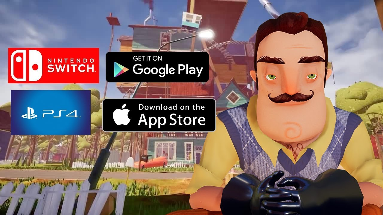 Hello Neighbor Launch Trailer Ps4 Switch Ios Android