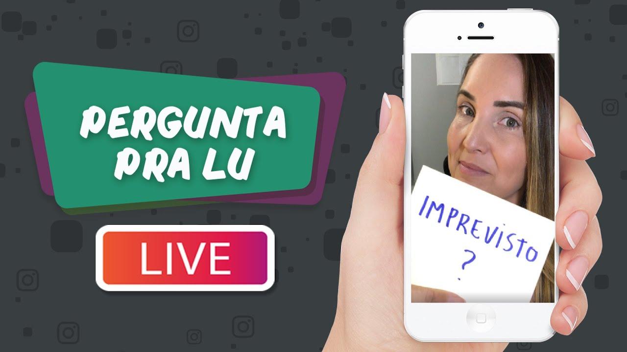 Pergunta pra Lu #106 - Ao Vivo