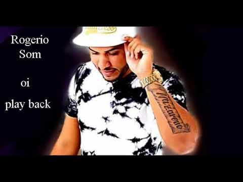 Rogerio Som oi play back (devinho novaes)  zap pra compras de play 81994071422