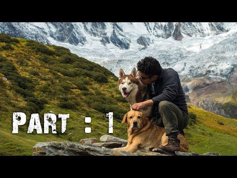 GHOST & MAX VISIT HIMALAYAS (PART : 1) | NAINITAL TO DUGTU | DARMA VALLEY