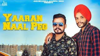 Yaaran Naal Peg | (Full Song) | Navneet Sandhu | New Punjabi Songs 2019 | Latest Punjabi Songs 2019