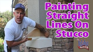 Stucco Painting Tips.  Painting Straight lines on Stucco.