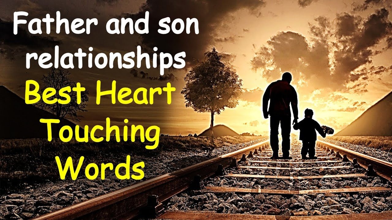 Quotes about Son and father relationships (54 quotes)  |Father Son Quotes