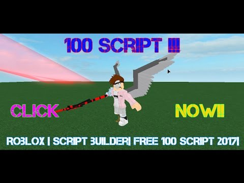 Roblox | Script builder | 100+ hacks and commands 2019 !! - YouTube