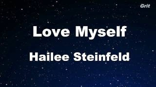 Love Myself - Hailee Steinfeld Karaoke 【With Guide Melody】 Instrumental