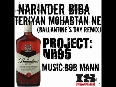 Teriyan Mohabtan Ne (Ballantine's Day Remix) - Narinder Biba Bob Mann