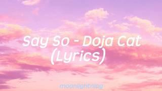 Download lagu Say So - Doja Cat (Lyrics)
