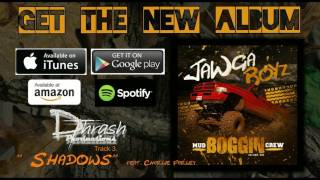 "Jawga Boyz & Charlie Farley - Shadows (off the ""Mud Boggin Crew"" album)"