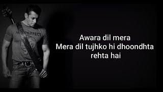 AWARA LYRICS | DABANGG 3 | Salman Khan, Sonakshi S, Saiee M | Salman Ali, Muskan |