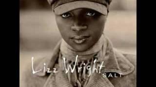 "Lizz Wright  ""Vocalise/End of The Line""  [ + Lyrics ]"