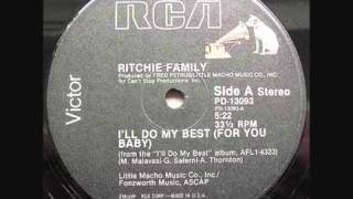 Watch Ritchie Family Ill Do My Best for You Baby video