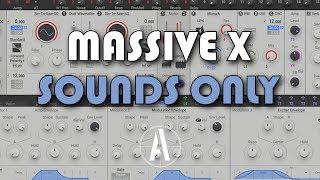 Massive X Presets \\ Demo - No Talking