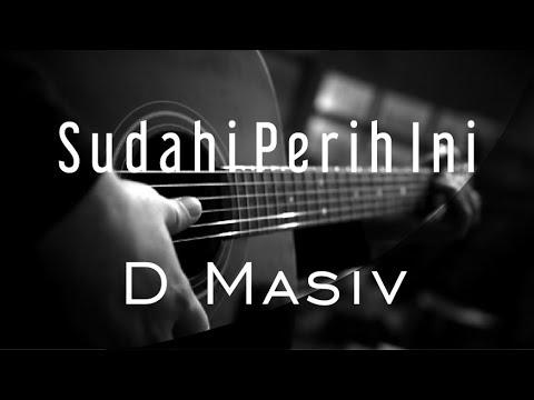 Sudahi Perih Ini - D Masiv ( Acoustic Karaoke )