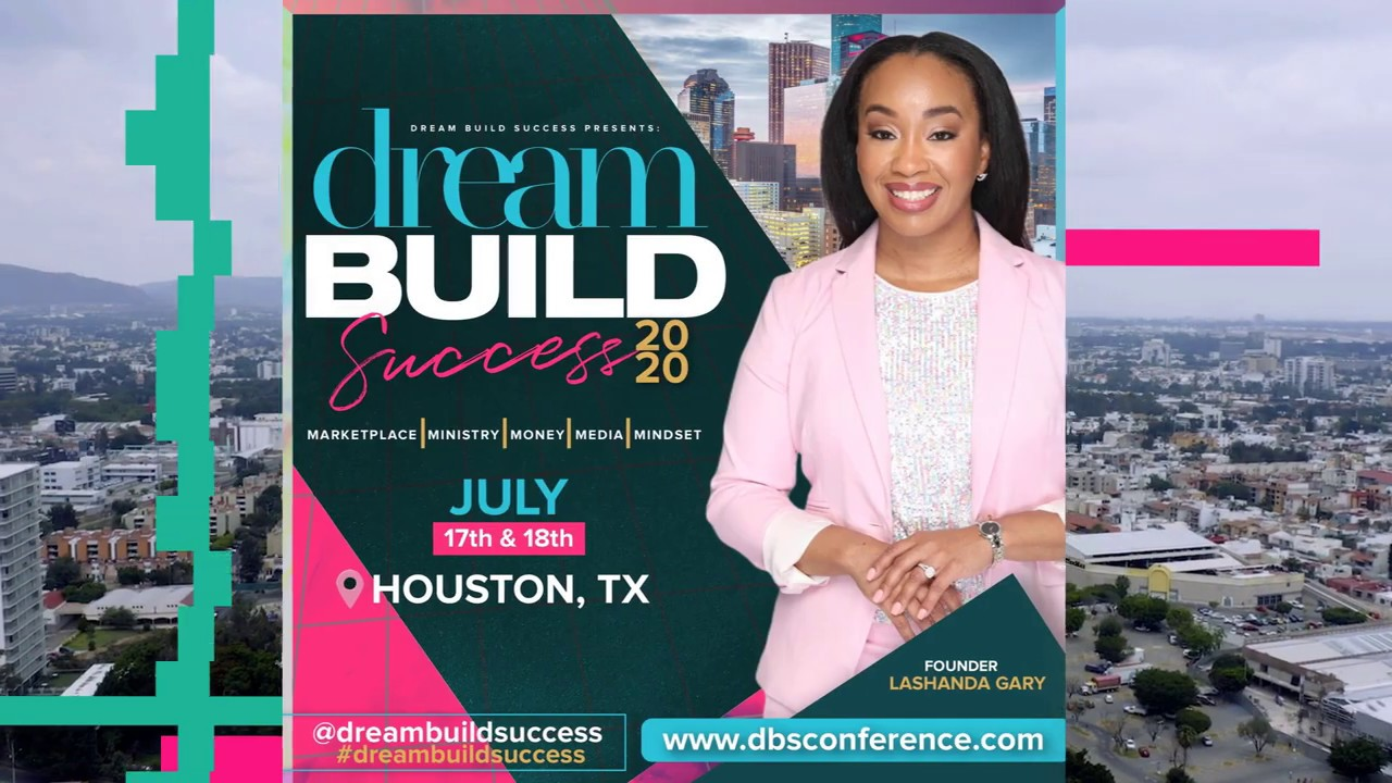 Dream Build Success 2020 | Marketing, Money, Media